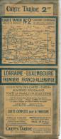 Carte TARIDE N° 2 Bis : LORRAINE - LUXEMBOURG - Frontière FRANCO-ALLEMANDE - 1 / 250 000ème. - Carte Geographique