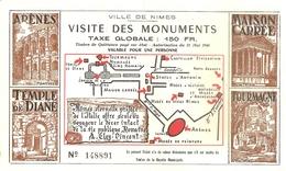 30 NIMES TICKET VISITE DES MONUMENTS 150 FR VALABLE POUR UNE PERSONNE N° 148891 AUTORISATION 1946 - Tickets D'entrée