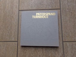 Paterspand Turnhout Door Lieve Dhaene, 132 Blz., 1991 - Livres, BD, Revues