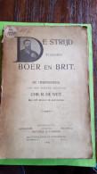 De Strijd Tussen Boer En Brit, 1902, De Herinnering Van Den Boeren-Generaal, Chr. R. De Wet, 120 Platen - Oud