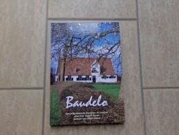 Baudelo 1197-1997, Een Pelgrimstocht Doorheen De Eeuwen Door E.H. Rafaël David, Klein-Sinaai, 160 Blz., 1997 - Livres, BD, Revues
