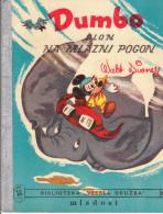 Dumbo, - Slon Na Mlazni Pogon ( W. Disney ) Br. 18 ; Zagreb 1962 - Bücher, Zeitschriften, Comics