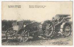 Mortier Allemand De 340 - La Guerre 1914-1915 - RP JC 121 - Ausrüstung