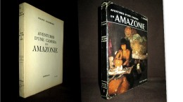 «AVENTURES D´une CAMERA En AMAZONIE» Eichhorn Amerique Du Sud Indien Fleuve Photo Reportage ARTHAUD 1954 ! - Geografía