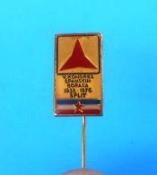 1976. CONGRESS OF YUGOSLAV VOLUNTEERS OF SPAIN CIVIL WAR 1936-39. * Voluntarios Internacionales De La Libertad ESPANOLES - Insignias