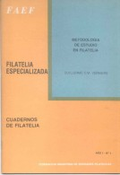 METODOLOGIA DE ESTUDIO EN FILATELIA - GUILLERMO C.M. VERNIERS 38 PAGINAS AÑO 1983 SOLD AS IS - Handbücher