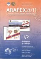 ARAFEX 2011 SEPTIMA EXPOSICION FILATELICA BINACIONAL ARGENTINO ARMENIA NOVIEMBRE DEL 2011 40 PAGINAS - Exposiciones Filatélicas