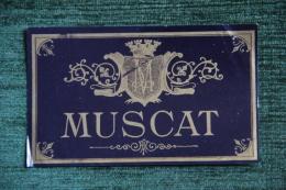 "ETIQUETTE "" MUSCAT "". - Other"