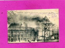 BORDEAUX   1904  INCENDIE DU COLLEGE DE TIVOLI     EDIT PANAJOU FRERES  CIRC OUI - Bordeaux