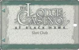 Lodge Casino Black Hawk, CO - 4th Issue Slot Card - PPC Over Brown Mag Stripe, 1st Line Text 69mm - Casino Cards
