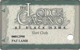 Lodge Casino Black Hawk, CO - 3rd Issue Slot Card - PPC Over 12.5mm Mag Stripe, 1st Line Text 75mm - Casino Cards