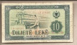 Albania - Banconota Circolata  Da 10 Leke - 1976 - Albania
