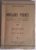 MONTAGNES PYRENNEES De L´Océan à La Brèche De Roland  - 1948 - Par Marcel DEROSIER - - Aquitaine