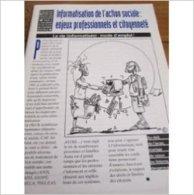 Informatisation De L'action Sociale : Enjeux Professionnels & Citoyenneté, 1996 (Collectif Pour Les Droits Des Citoyens - Livres, BD, Revues