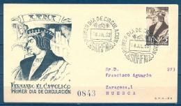 IFNI , ED. 82 , SOBRE DE PRIMER DIA  , FERNANDO EL CATÓLICO , CIRCULADO A HUESCA  , LLEGADA - Ifni