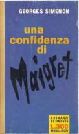 # Georges Simenon - Una Confidenza Di Maigret - Mondadori Il Girasole Novembre 1961 - 1 Edizione - Simenon