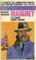 # Georges Simenon - Maigret E Il Caso Saint-Fiacre - Mondadori Luglio 1966 - 1 Edizione - Simenon