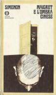# Georges Simenon - Maigret E L'ombra Cinese - Oscar Mondadori Aprile 1974 - 1 Edizione - Simenon