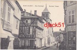 55 - Bar-le-Duc (Meuse) - Rue Oudinot - Bar Le Duc