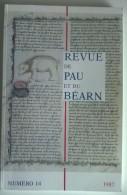 Revue De Pau Et Du Béarn - N° 14 - 1987 - 196 Pages - - Aquitaine