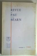 Revue De Pau Et Du Béarn - N° 11 - 1983 - 190 Pages - - Aquitaine
