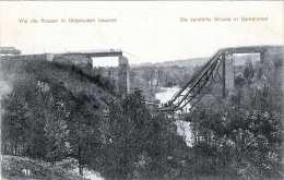 DARKEHMEN (Ostpreussen) . Die Zerstörte Brücke, WIE DIE RUSSEN IN OSTPREUSSEN HAUSTEN - Karte Gel.1915 (Feldpost?) - Ostpreussen