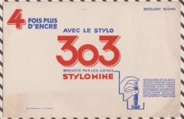 271  BUVARD 4 FOIS PLUS D'ENCRE AVEC LE STYLO 303 STYLOMINE   21.5 X 14 CM - Stationeries (flat Articles)