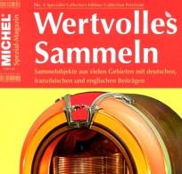 Magazin Heft Nr. 4/2016 Wertvolles Sammeln MICHEL Neu 15€ With Luxus Informationen Of The World Special Magacine Germany - Französisch