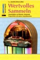 Magazin Heft Nr. 4/2016 Wertvolles Sammeln MICHEL Neu 15€ With Luxus Informationen Of The World Special Magacine Germany - Herkunft Unbekannt