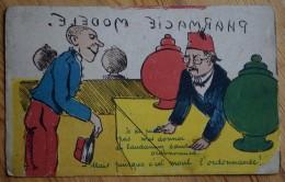 Pharmacie Modèle - Je Ne Puis Pas Donner Du Laudanum Sans Ordonnance ... C'est Moué L'ordonnance - Etat Cf Desc (n°6115) - Humour