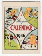 CALENDAR, The Year 1946 - Calendrier 1946, Illustré, 3 Volets - 4 Scans - Kalenders