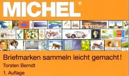 MlCHEL-Ratgeber Briefmarken Sammeln Leicht Gemacht 2014 Neu 15€ Motivation SAMMLER-ABC Für Junge Sammler Oder Alte Hasen - Pop Art