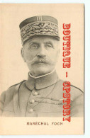 MARECHAL FOCH Par MELCY - CHEF MILITAIRE - GUERRE 1914 - 1918 - Personen