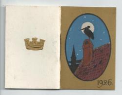 Mni Calendrier Almanach Assurance L'urbaine 1926 Cigogne - Petit Format : 1921-40