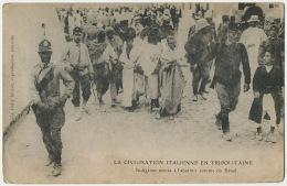 Civilisation Italienne En Tripolitaine Indigens Menés à L' Abattoir Comme Du Betail Human Slaughter House Execution - Libye