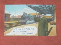 TOULOUSE    1910   FANTAISIE THEME TRAIN EN GARE   EDIT  CIRC OUI - Tarjetas De Fantasía
