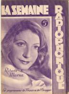 MAGAZINE RADIO LA SEMAINE RADIOPHONIQUE 10/2/1946 N° 6 ROBERTE MARNA  LES PROGRAMMES DE FRANCE ET DE L'ÉTRANGER - Musique