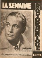 MAGAZINE RADIO LA SEMAINE RADIOPHONIQUE 31/3/1940 N° 13 TINO ROSSI JEANNE SEGALA LES PROGRAMMES DU MONDE ENTIER - Musique