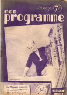 MAGAZINE RADIO MON PROGRAMME 29/11/1947 N° 448 MARIANNE MICHEL - 28 Pages - - Musique