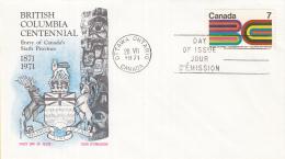 Canada - FDC 20-07-1971 - 100 Jahre Zuhörigkeit Von British Columbia Zum Dominion Of Canda - M 485 - Omslagen Van De Eerste Dagen (FDC)