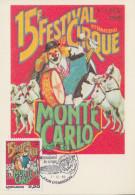 Carte Maximum  1er Jour  MONACO   FESTIVAL  INTERNATIONAL  Du  CIRQUE    1989 - Circus