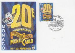 Carte Maximum  1er Jour  MONACO   FESTIVAL  INTERNATIONAL  Du  CIRQUE    1996 - Circus