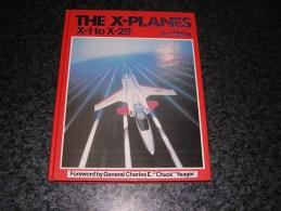 THE X PLANES X-1 To X-29 Jay Miller Aircraft Pilot Yeager Aviation USA USAF NASA Bell Northrop Grumman Martin Lockheed - Books, Magazines, Comics