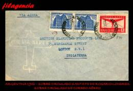 AMERICA. ARGENTINA. ENTEROS POSTALES. SOBRE CIRCULADO 1952. SOBRE CIRCULADO SANTA FE DE ROSARIO-LONDRES. CORREO AÉREO - Argentina