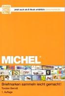 Briefmarken Sammeln Leicht Gemacht MlCHEL-Ratgeber 2014 New 15€ Motivation SAMMLER-ABC Für Junge Sammler Oder Alte Hasen - Badges
