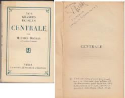 C1 NOS GRANDES ECOLES Maurice DONNAY - CENTRALE Autographe LEON GUILLET Roblin - Livres Dédicacés