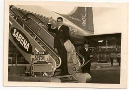 AVION SABENA  Super D.C.6. Vol SN 803 Tripoli - Stanleyville. Photo 13cm X 9cm. 1957. - Aviation Commerciale