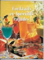 Cocktails Et Apéritifs Rapides ,par Anne Wilson - Gastronomie