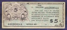 5 Dollars Type Military Payment Certificate - Serie 461 - Certificati Di Pagamenti Militari (1946-1973)