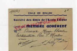 87 - BELLAC - CARTE DE MEMBRE ADHERENT STE DES AMIS DE L' ECOLE LAIQUE- MARIE THERESE DECOUX 1962-1963 - Non Classés